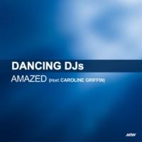 Dancing DJs/Caroline Griffin Amazed (feat.Caroline Griffin)