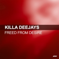 Killa Deejays/Carrie Ryan Freed From Desire (feat.Carrie Ryan)