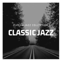 Classic Jazz Classic Jazz Collection