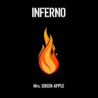 Mrs. GREEN APPLE インフェルノ