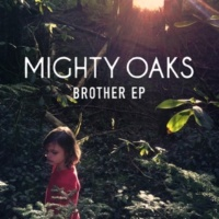 Mighty Oaks Brother [EP]