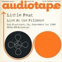 Little Feat Live At the Fillmore, San Francisco, CA, September 1st, 1988, KFOG-FM Broadcast (Remastered)