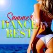Various Artists SUMMER DANCE BEST -夏に聴きたい洋楽ヒット レゲエ!レゲトン!ラテン!-