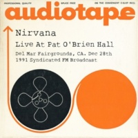 Nirvana Live At Pat O'Brien Hall, Del Mar Fairgrounds, CA. Dec 28th 1991 Syndicated FM Broadcast (Remastered)