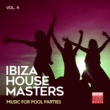 Soulstatic & 3 Elements & Great Exuma & Danny J Crash & Funkadiba & Mood Movers & Jeanclaudemaurice & J-Funk & Tommy Evans & Fain & House Freak & L-Noire & Aphrodisiak & Super M & Mood Ibiza House Masters, Vol. 4 (Music For Pool Parties)
