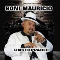 Boni Mauricio Unstoppable