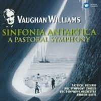 "Andrew Davis Vaughan Williams: Symphony No. 3, ""A Pastoral Symphony"" & Symphony No. 7, ""Sinfonia Antartica"""