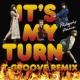 フィロソフィーのダンス イッツ・マイ・ターン(T-Groove Remix)