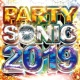 PARTY HITS PROJECT PARTY SONIC 2019
