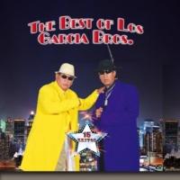 Los Garcia Bros The Best of Los Garcia Bros
