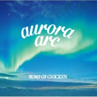 BUMP OF CHICKEN 月虹