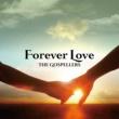 ゴスペラーズ Forever Love
