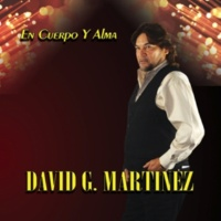 David G Martizez En Cuerpo y Alma