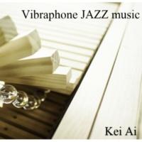Kei Ai Vibraphone JAZZ music