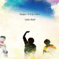 Little Bluff Finder / マイヒーロー