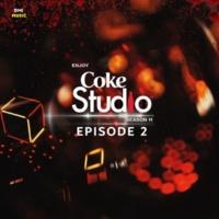 Various Artists Coke Studio Season 11: Episode 2