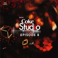 Various Artists Coke Studio Season 11: Episode 8