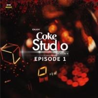 Various Artists Coke Studio Season 11: Episode 1