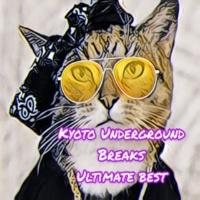 Bastetrak Kyoto Underground Breaks Ultimate Best
