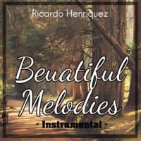 Ricardo Henriquez Beautiful Melodies
