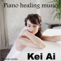 Kei Ai piano healing music