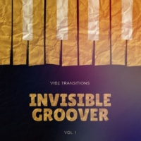 Invisible Groover & K. Watt Vibe Transitions, Vol. 1