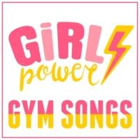 Various Artists Girl Power Gym Songs