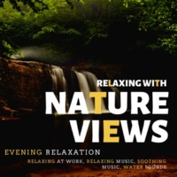 Morning Yoga Medtation Ambient Sounds & Nirvana Cafe Ambient Healing Meditation Sounds Relaxing With Nature Views (Evening Relaxation, Relaxing At Work, Relaxing Music, Soothing Music, Water Sounds)