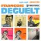 François Deguelt 1956-1958 : Les succès (Remasterisé en 2019)