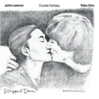ジョン・レノン/ヨーコ・オノ Double Fantasy Stripped Down