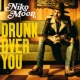 Niko Moon DRUNK OVER YOU