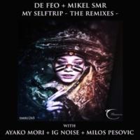 De Feo & Milos Pesovic & Mikel SMR My Self Trip