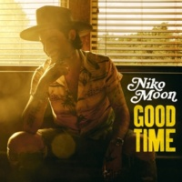 Niko Moon GOOD TIME