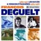 François Deguelt 1969-1971 : Les succès / Versions étrangères : 1965-1968 (Remasterisé en 2019)