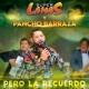 Super Lamas/Pancho Barraza Pero La Recuerdo