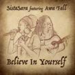 SistaSara feat. Awa Fall Believe In Yourself