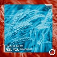 Dragunov Feel You (In My Heart)