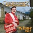 """Gilberto Perez Y Sus Compadres """"15 Exitos"""", Vol. 2"""