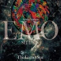 吉田篤貴 EMO strings 極夜