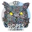 the cibo HOPES-A Lost World-