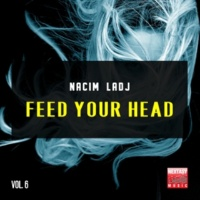 Nacim Ladj Feed Your Head, Vol. 6