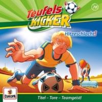 Teufelskicker 078 - Hitzeschlacht! (Teil 33)