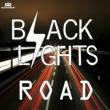 Black Lights Road