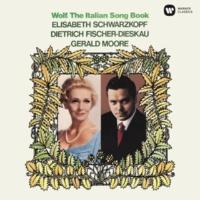 Elisabeth Schwarzkopf, Dietrich Fischer-Dieskau & Gerald Moore Wolf: The Italian Songbook