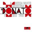 João Donato E Seu Trio A Bossa Muito Moderna