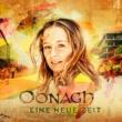Oonagh Eine neue Zeit