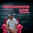 MC Windson/MC Kaely/Xerife Soul Bumbum De Metralhadora (feat.MC Kaely/Xerife Soul)