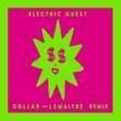 Electric Guest Dollar (Lemaitre Remix)