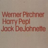 ピルヒナー/ウィーン管楽ソロイスツ/Harry Pepl/ジャック・ディジョネット Werner Pirchner, Harry Pepl, Jack DeJohnette