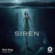 """Summer Davis Siren Song [From """"Siren""""]"""